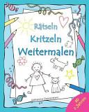 R Tseln Kritzeln Weitermalen Kinder Malbuch R Tsel Und Lieblingsbilder Zum Weitermalen Und Ausmalen Ab 3 Jahren