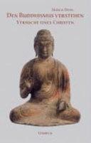 Den Buddhismus verstehen