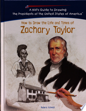 How to Draw the Life and Times of Zachary Taylor - ISBN:9781404229891