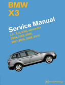 Bmw X3 E83 Service Manual 2004 2005 2006 2007 2008 2009 2010 2 5i 3 0i 3 0si Xdrive 30i