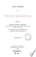 The works of William Shakespeare  ed  by W G  Clark and J  Glover  and W A  Wright