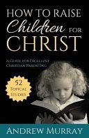 Ht Raise Children For Christ