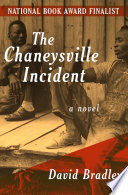 The Chaneysville Incident by David Bradley
