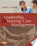 Leadership And Nursing Care Management book