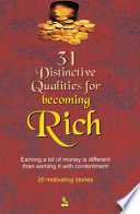 31 Distinctive Qualities for Becoming Rich