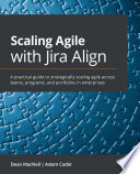 Scaling Agile With Jira Align