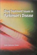 Drug Treatment Issues in Parkinson's Disease