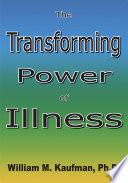 The Transforming Power of Illness