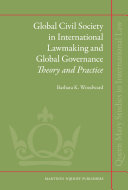 Global Civil Society in International Lawmaking and Global Governance