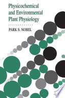 Physicochemical And Environmental Plant Physiology book