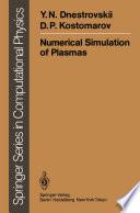 Numerical Simulation of Plasmas