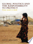 Global Politics and the Responsibility to Protect