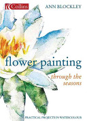 Flower Painting Through the Seasons