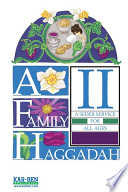 A Family Haggadah II  Revised Edition
