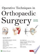 Operative Techniques in Orthopaedic Surgery  Four Volume Set