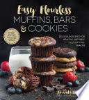 Easy Flourless Muffins  Bars   Cookies
