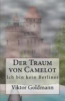 Der Traum Von Camelot