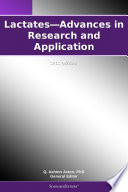 Lactates   Advances in Research and Application  2012 Edition