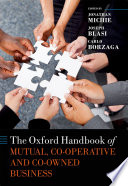 The Oxford Handbook Of Mutual And Co Owned Business : types of 'member owned' organizations,...