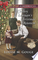 Cowboy Lawman s Christmas Reunion  Mills   Boon Love Inspired Historical   Four Stones Ranch  Book 6