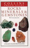 Collins Photo Guide to Rocks  Minerals and Gemstones
