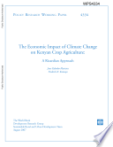 The Economic Impact of Climate Change on Kenyan Crop Agriculture  A Ricardian Approach