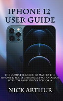 Iphone 12 User Guide