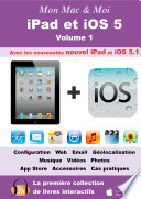 iPad et iOS 5   Volume 1