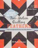 Visual Guide to Free Motion Quilting Feathers