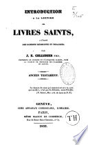 Introduction à la lecture des Livres Saints à l'usage des hommes religieux et éclairés