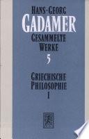 Griechische Philosophie I III