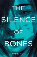 The Silence of Bones Book PDF