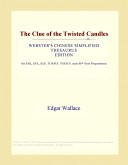 The Clue of the Twisted Candles  Webster s Chinese Simplified Thesaurus Edition