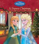 A Frozen Christmas (Disney Frozen) : ...