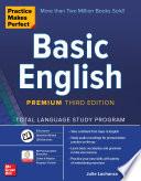 Practice Makes Perfect Basic English Premium Third Edition