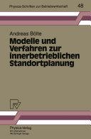 Modelle und Verfahren zur innerbetrieblichen Standortplanung