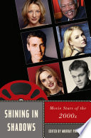 Shining In Shadows : and movie-making, giving us the...