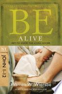 Be Alive  John 1 12