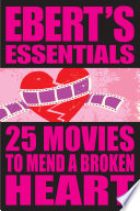 25 Movies to Mend a Broken Heart  Ebert s Essentials