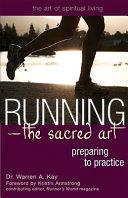 Running   The Sacred Art