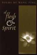 Of Flesh and Spirit