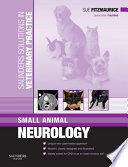 Saunders Solutions in Veterinary Practice  Small Animal Neurology E Book