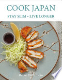 Cook Japan  Stay Slim  Live Longer