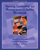 Effective Leadership And Management In Nursing 5e Nursing Leadership And Management In Action Workbook Value Pack
