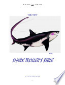 The NEW Shark Troller s Bible