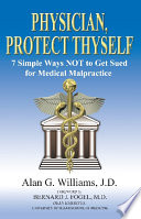 Physician Protect Thyself