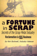 A Fortune In Scrap Secrets Of The Scrap Metal Industry