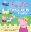 Peppa Pig s Princess Pop Up Castle