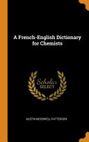 A French English Dictionary For Chemists