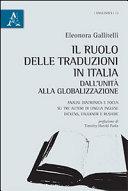 Il ruolo delle traduzioni in Italia dall Unit   alla globalizzazione  Analisi diacronica e focus su tre autori di lingua inglese  Dickens  Faulkner e Rushdie